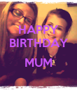 HAPPY BIRTHDAY  MUM  - Personalised Poster large