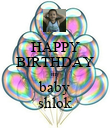 HAPPY BIRTHDAY my baby shlok - Personalised Large Wall Decal