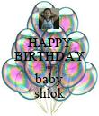 HAPPY BIRTHDAY my baby shlok - Personalised Poster large