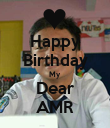 Happy Birthday My Dear AMR - Personalised Poster large