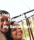 Happy Birthday MY LOVE My Life My Better Half  - Personalised Poster large