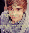 HAPPY BIRTHDAY OUR DADDY DIRECTIONERS - Personalised Poster large