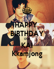 HAPPY  BIRTHDAY OUR KAI Kkamjong - Personalised Poster large