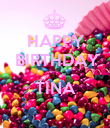 HAPPY   BIRTHDAY  TINA  - Personalised Poster large