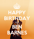 HAPPY BIRTHDAY TO BEN BARNES - Personalised Poster large
