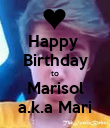 Happy  Birthday to Marisol a.k.a Mari - Personalised Poster large