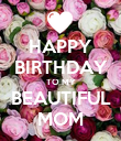 HAPPY BIRTHDAY TO MY BEAUTIFUL MOM - Personalised Poster large