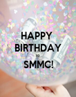 HAPPY  BIRTHDAY to  SMMC!  - Personalised Poster large