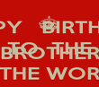 HAPPY   BIRTHDAY TO  THE BEST  BROTHER IN THE WORLD - Personalised Poster large