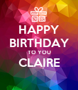 HAPPY BIRTHDAY TO YOU CLAIRE  - Personalised Poster large