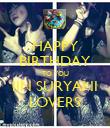 HAPPY BIRTHDAY TO YOU IIN SURYANI LOVERS - Personalised Poster large