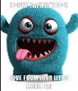 HAPPY FATHER'S DAY LOVE FROM YOUR LITTLE MONSTER! - Personalised Poster large