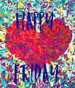 HAPPY   FRIDAY - Personalised Poster large