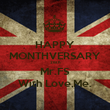HAPPY MONTHVERSARY 26th Mr.FS With Love,Me. - Personalised Poster small