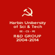 Harbin Unibersity of Sci & Tech EE - CS - PE R&D GROUP 2004-2014 - Personalised Poster large