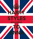 HARRY STYLES BELONGS TO ANNA - Personalised Poster large