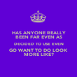 HAS ANYONE REALLY BEEN FAR EVEN AS DECIDED TO USE EVEN GO WANT TO DO LOOK MORE LIKE? - Personalised Poster large