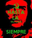 HASTA LA  VICTORIA  SIEMPRE - Personalised Poster large