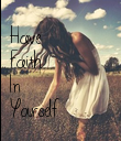 Have Faith In Yourself - Personalised Poster large