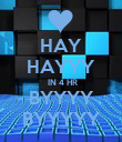 HAY HAYYY  IN 4 HR BYYYY BYYYYY - Personalised Poster large