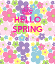 HELLO SPRING :)   - Personalised Poster large