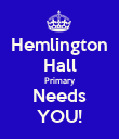 Hemlington Hall Primary Needs YOU! - Personalised Poster large
