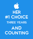 HER #1 CHOICE THREE YEARS AND COUNTING - Personalised Poster large