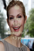 Hey Kelly  BeautyFord I <3 you - Personalised Poster large