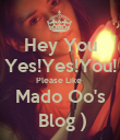 Hey You Yes!Yes!You! Please Like  Mado Oo's  Blog ) - Personalised Poster large