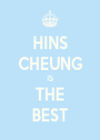 HINS CHEUNG IS THE BEST - Personalised Poster large