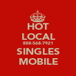HOT LOCAL 888-568-7921 SINGLES MOBILE - Personalised Poster large