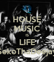 HOUSE MUSIC IS LIFE SekoThaDeejay - Personalised Poster large