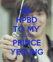 HPBD TO MY CLOUD PRINCE YESUNG - Personalised Poster large