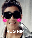 HUG HIM! - Personalised Poster large