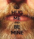 HUG ME AND BE MINE - Personalised Poster large