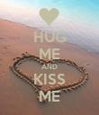 HUG ME AND KISS ME - Personalised Poster large