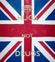 HUGS  NOT  DRUGS - Personalised Poster large