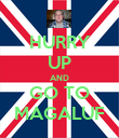 HURRY UP AND GO TO MAGALUF - Personalised Poster large