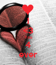 I <3 You 4 ever - Personalised Poster large