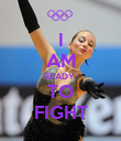 I AM READY  TO FIGHT - Personalised Poster large