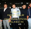 I CAN'T  KEEP CALM  ONE DIRECTION WALKED IN - Personalised Poster large