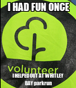 I HAD FUN ONCE I HELPED OUT AT WHITLEY BAY parkrun - Personalised Poster large