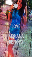 I LOVE  ADRIANA REINOSO - Personalised Poster large