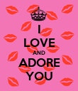 I LOVE AND ADORE YOU - Personalised Poster large