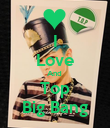 I Love And  Top Big Bang - Personalised Poster large