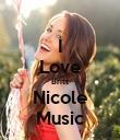 I Love Britt Nicole Music - Personalised Poster large