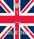 I  LOVE  COURTNEY - Personalised Poster large