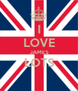 I LOVE JAMES LOTS  - Personalised Poster large
