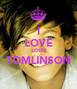 I LOVE LOUIS TOMLINSON  - Personalised Poster large