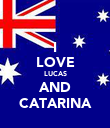 I LOVE LUCAS AND CATARINA - Personalised Poster small